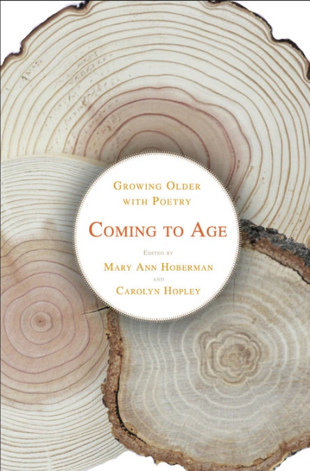 Coming to Age: Growing Older with Poetry